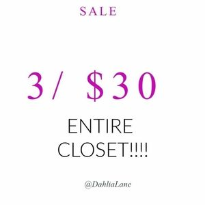 3 for $30 Entire Closet! Happy Poshing